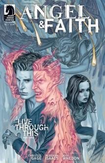 Angel & Faith: Live Through This, Part 3 - Christos Gage, Rebekah Isaacs, Joss Whedon