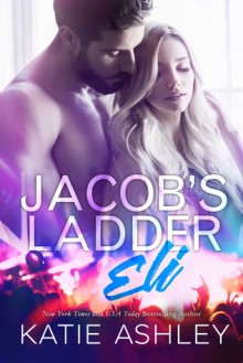 Jacob's Ladder: Eli - Katie Ashley