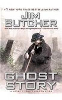 Ghost Story (The Dresden Files, #13) - Jim Butcher,John Glover