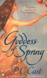 Goddess of Spring - P.C. Cast