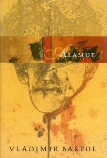 Alamut - Vladimir Bartol, Michael Biggins