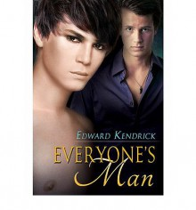Everyone's Man - Edward Kendrick