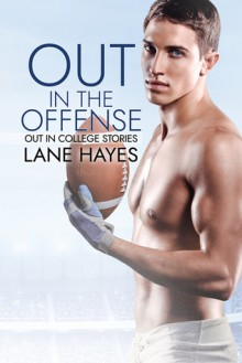 Out in the Offense - Lane Hayes