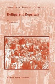Belligerent Reprisals - Frits Kalshoven