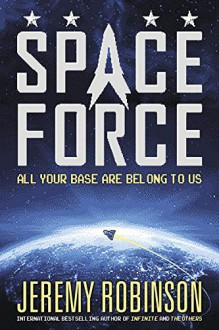 Space Force - Jeremy Robinson