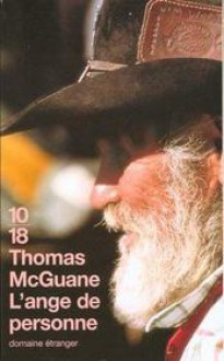 L'ange de personne - Thomas McGuane, Anne Wicke