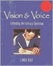 Vision & Voice: Extending the Literacy Spectrum - Linda Rief