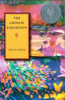 The Chinese Execution - Polly Fleck