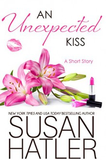 An Unexpected Kiss (Treasured Dreams Book 2) - Susan Hatler