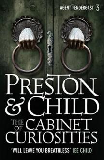 The Cabinet of Curiosities - Douglas Preston,Lincoln Child
