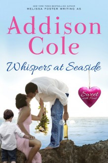 Whispers at Seaside (Sweet with Heat: Seaside Summers) - Addison Cole