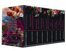 Romantic Beginnings: A Multi-Genre collection of First in Series Novels - Kathryn Le Veque, Eliza Knight, Barbara Devlin, Catherine Kean, Amanda Mariel, Anna Markland, Victoria Vane, Elizabeth Rose, Lana Williams