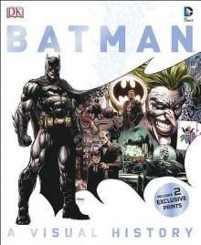 Batman Year by Year: A Visual Chronicle - Matthew K. Manning