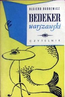Bedeker warszawski - Olgierd Budrewicz