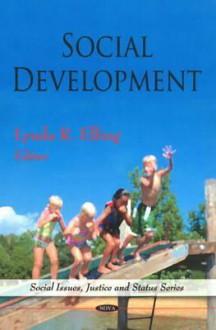 Social Development - Lynda R. Elling, Diane Phillips, Stephen Vertigans, Drahomira Kusova, Jan Tesitel, Michael Bartos