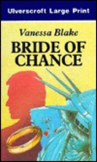Bride Of Chance - Vanessa Blake