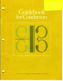 Guidebook for Conductors - The Church of Jesus Christ of Latter-day Saints
