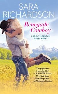 Renegade Cowboy - Sara Richardson