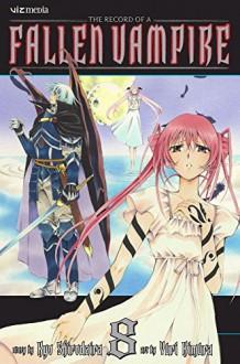 The Record of a Fallen Vampire Vol 8 by Kyo Shirodaira (3-Feb-2011) Paperback - Kyo Shirodaira