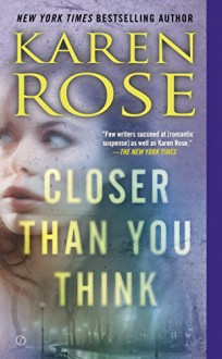 Closer Than You Think (Faith Corcoran) - Karen Rose