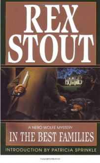 In the Best Families - Rex Stout,Patricia Sprinkle