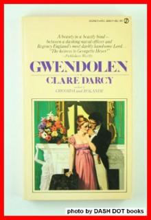 Gwendolen - Clare Darcy