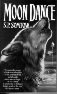 Moon Dance - S.P. Somtow