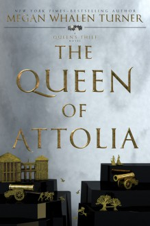 The Queen of Attolia (Queen's Thief) - Megan Whalen Turner