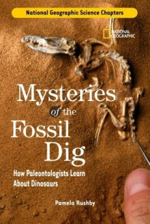 Science Chapters: Mysteries of the Fossil Dig - Pamela Rushby