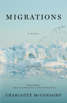 Migrations - Charlotte McConaghy