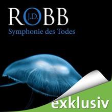 Symphonie des Todes: Eve Dallas 12 - Audible Studios, J.D. Robb, Tanja Geke