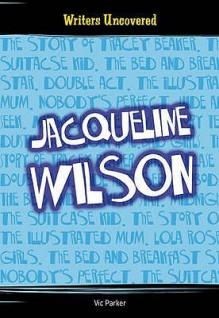 Jacqueline Wilson (All About) - Victoria Parker