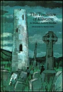 The Treasure of Kilvarra - Elizabeth Baldwin Hazelton, Marilyn Miller