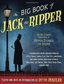 The Big Book of Jack the Ripper (Vintage Crime/Black Lizard Original) - Otto Penzler