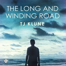 The Long and Winding Road - T.J. Klune,Sean Crisden