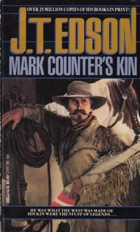 Mark Counter's Kin - J.T. Edson