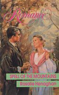 Spell of the Mountains - Rosalie Henaghan