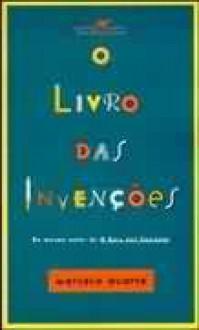 O Livro das Invenções - Marcelo Duarte