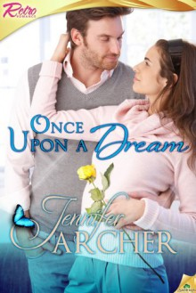 Once Upon a Dream - Jennifer Archer