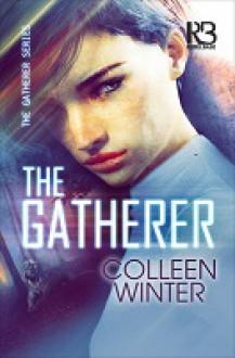 The Gatherer - Colleen Winter-Brathwaite