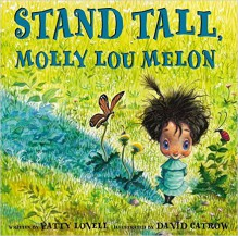Stand Tall, Molly Lou Melon - Patty Lovell,David Catrow