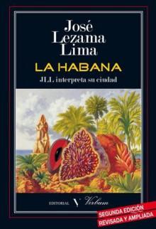 La Habana - José Lezama Lima