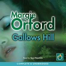 Gallows Hill - Margie Orford, Saul Reichlin, Oakhill Publishing