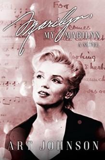 Marilyn, My Marilyn - Art Johnson