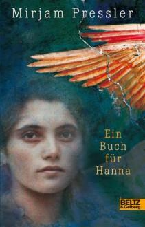 Ein Buch für Hanna - Mirjam Pressler