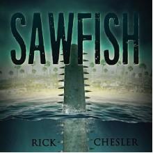 Sawfish - Rick Chesler