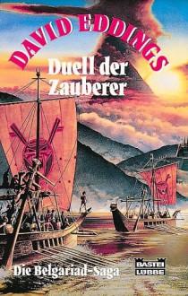 Duell der Zauberer (Die Belgariad-Saga, #5) - David Eddings