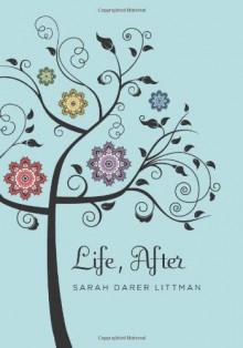 Life, After - Sarah Darer Littman