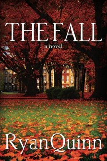 The Fall - Ryan Quinn