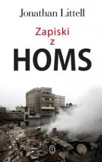 Zapiski z Homs - Jonathan Littell